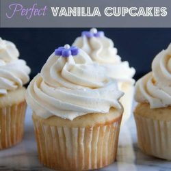 Perfect Vanilla Cupcakes. Every Time. Topped with a Fluffy vanilla buttercream frosting. Vanilla and vanilla is always hands down my first choice for a cupcake! Pin now to save for your next party!