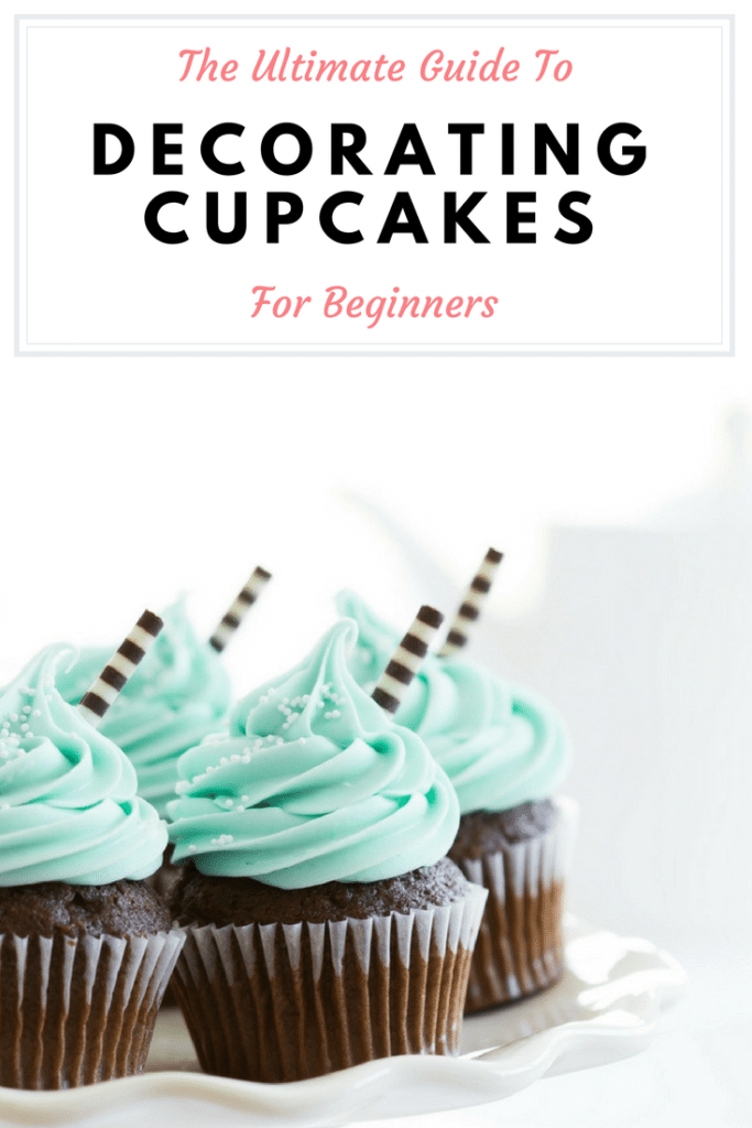 "Chocolate cupcakes with light green frosting and chocolate garnishes with a title ""ultimate guide to decorating cupcakes for beginners"""