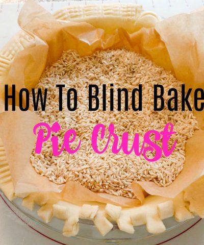 How To Blind Bake Pie Crust (in 5 easy steps!)