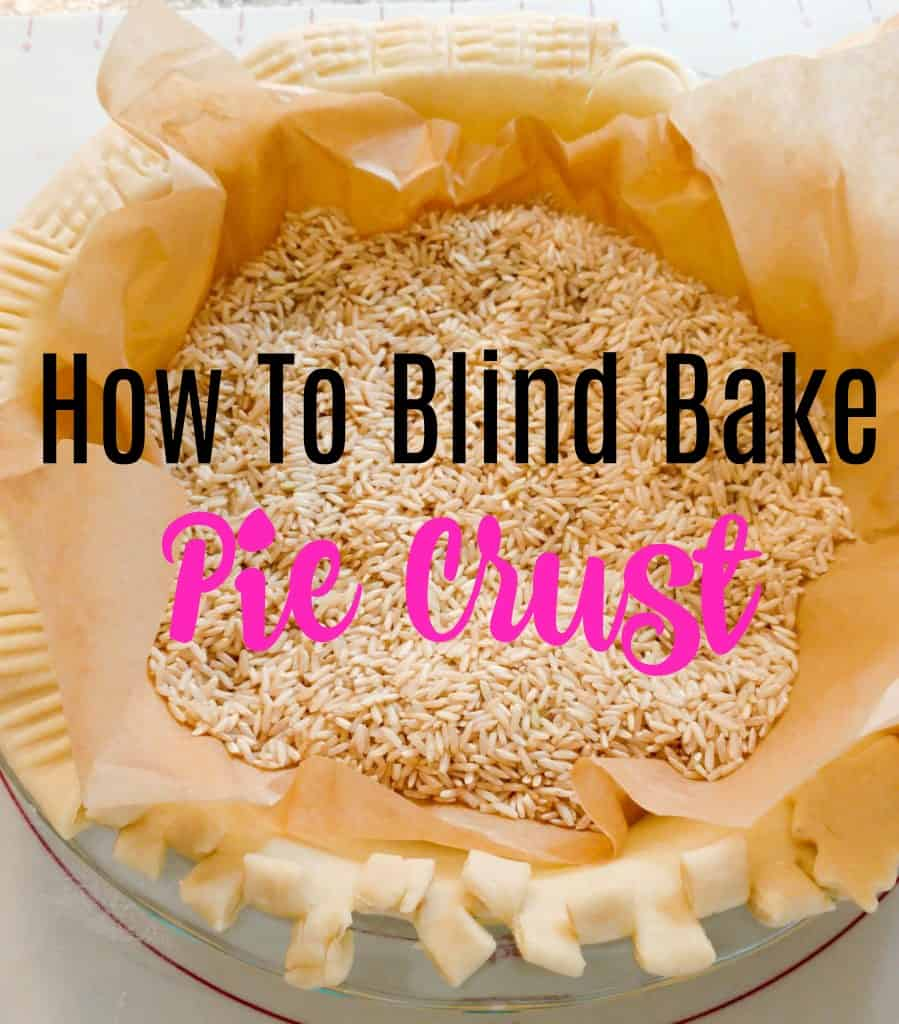 """pie crust with rice and title """"how to blind bake pie crust"""""""