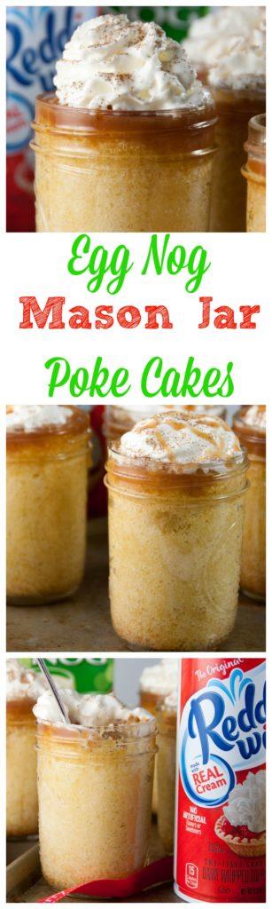 Egg Nog Mason jar Poke cakes