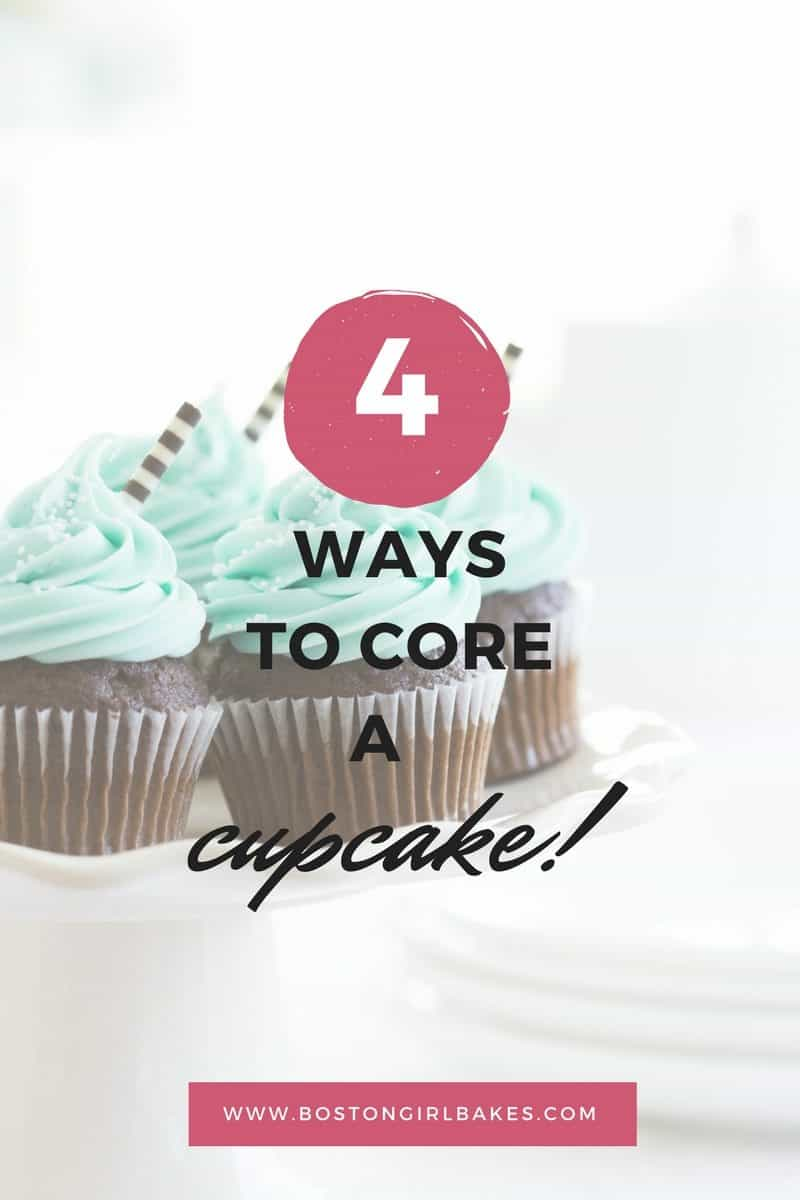 How To Core A Cupcake (4 ways!)
