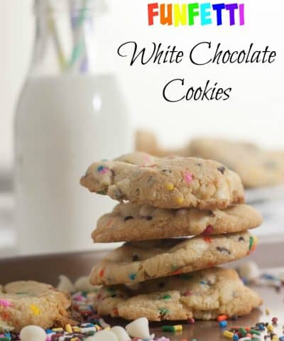Funfetti White Chocolate Chip | Cookies | Funfetti Cookies | Funfetti White Chocolate Chip Cookies | White Chocolate cookies | Funfetti Cookies | White chocolate desserts | Funfetti desserts
