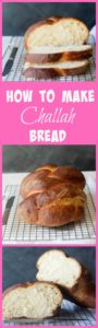 How To Make Challah Bread with video!   step by step challah bread   challah bread   french toast   how to make challah bread   how to braid challah bread