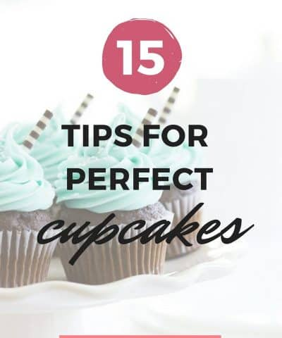 15 Tips For Perfect Cupcakes
