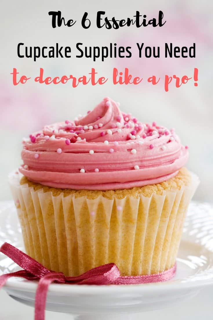 The 6 Cupcake Decorating Supplies You Need (to start decorating like ...