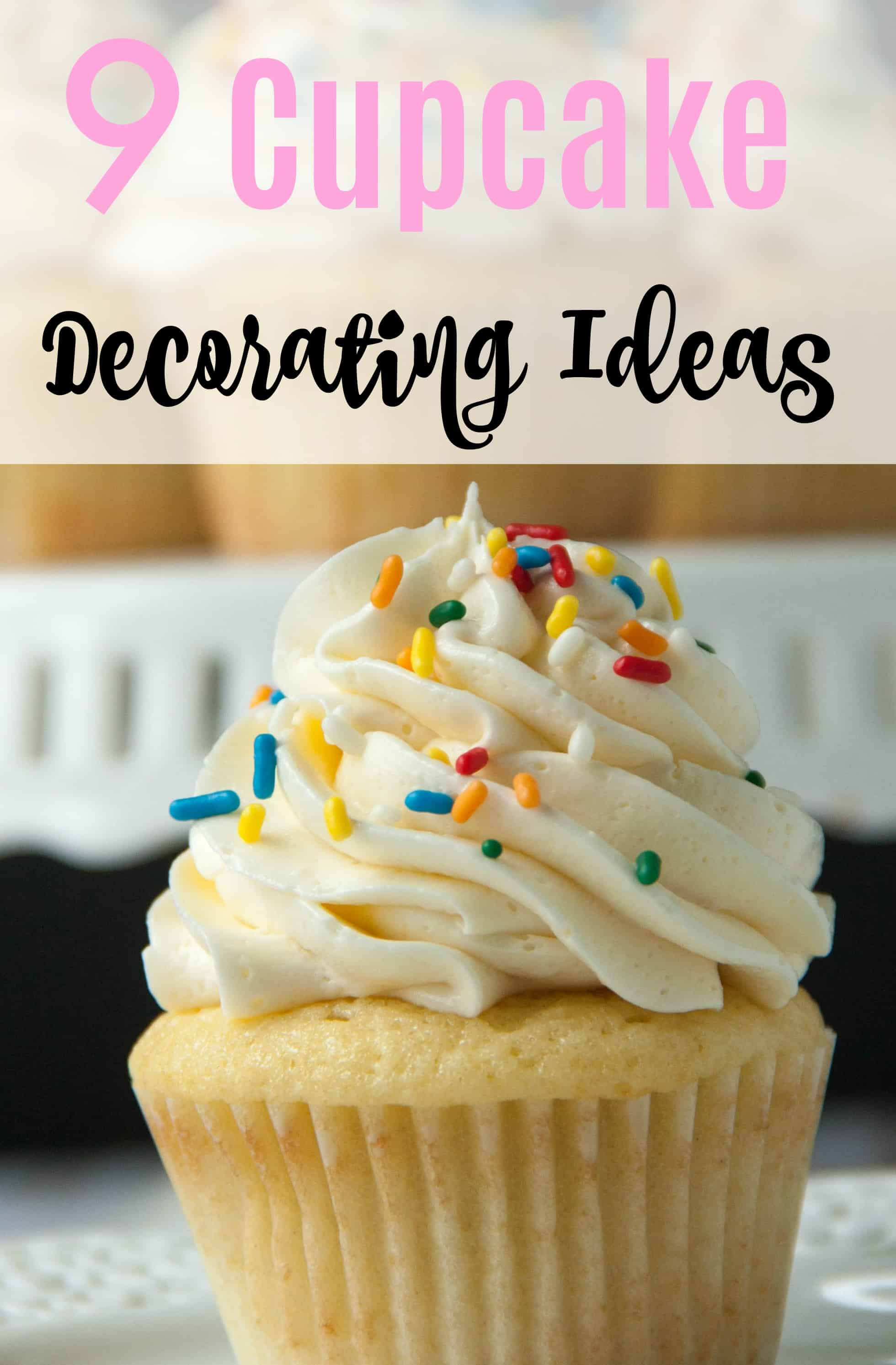 cupcake with title 9 cupcake decorating ideas
