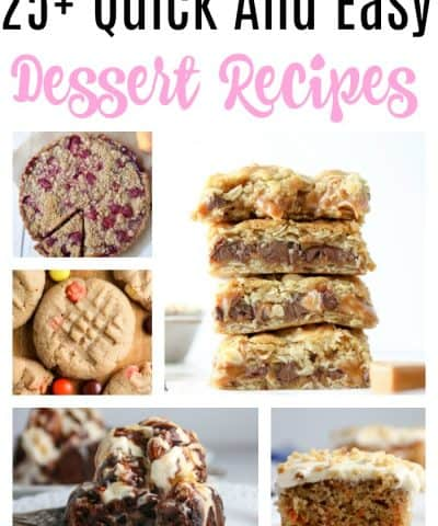 25+ Easy And Quick Dessert Recipes