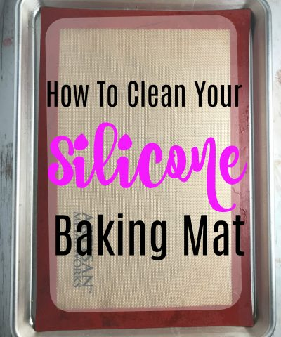 How To Clean Your Silicone Baking Mat