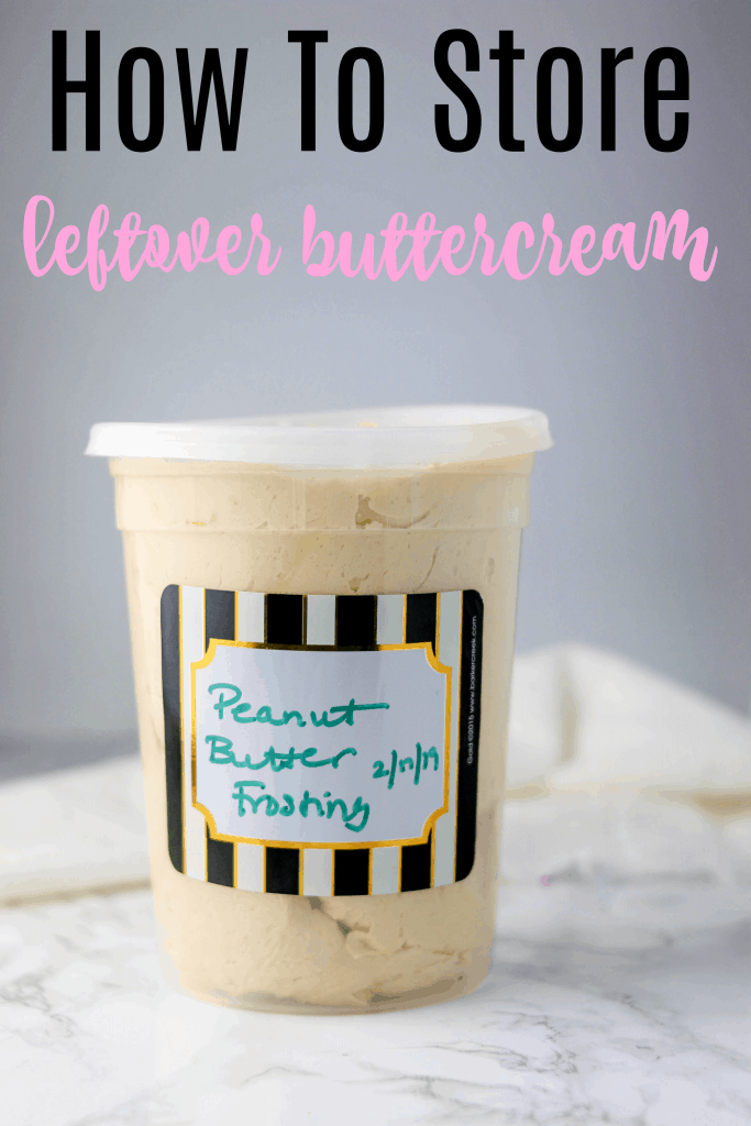 How To Store Leftover Buttercream