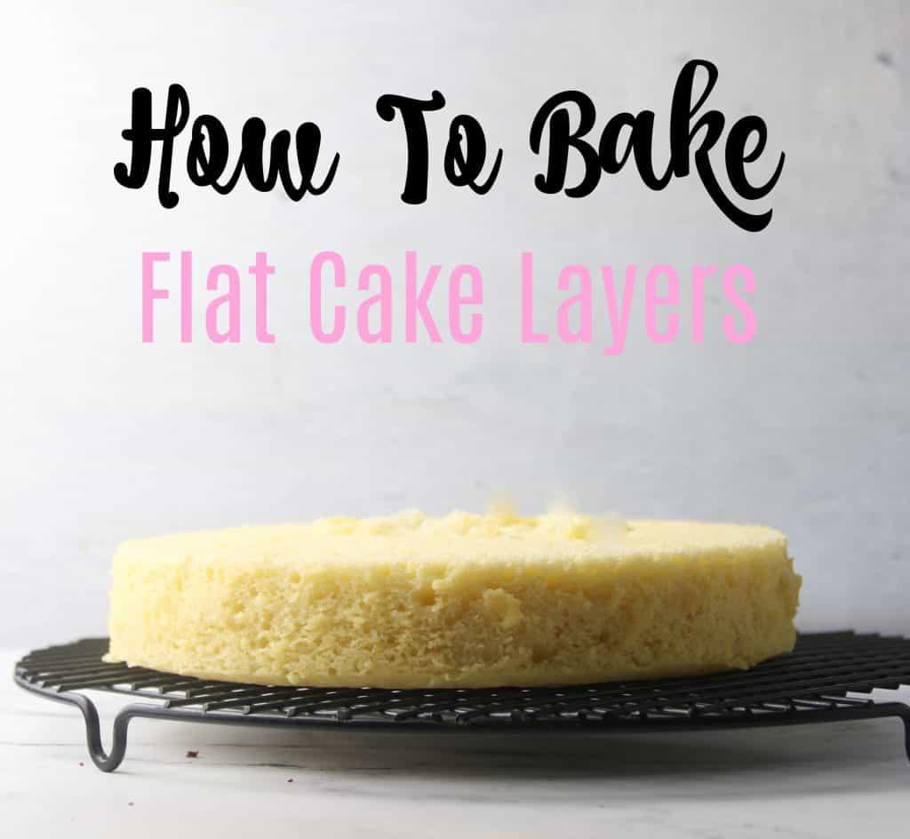 How To bake Flat cake layer Pin image