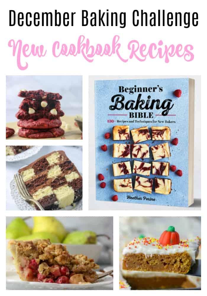 December Baking Challenge: New Cookbook Recipes!
