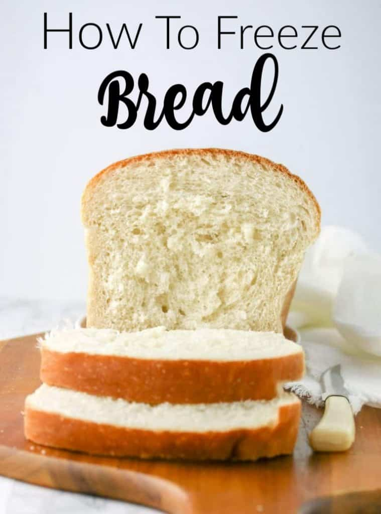 how to freeze bread pin image of a loaf of bread
