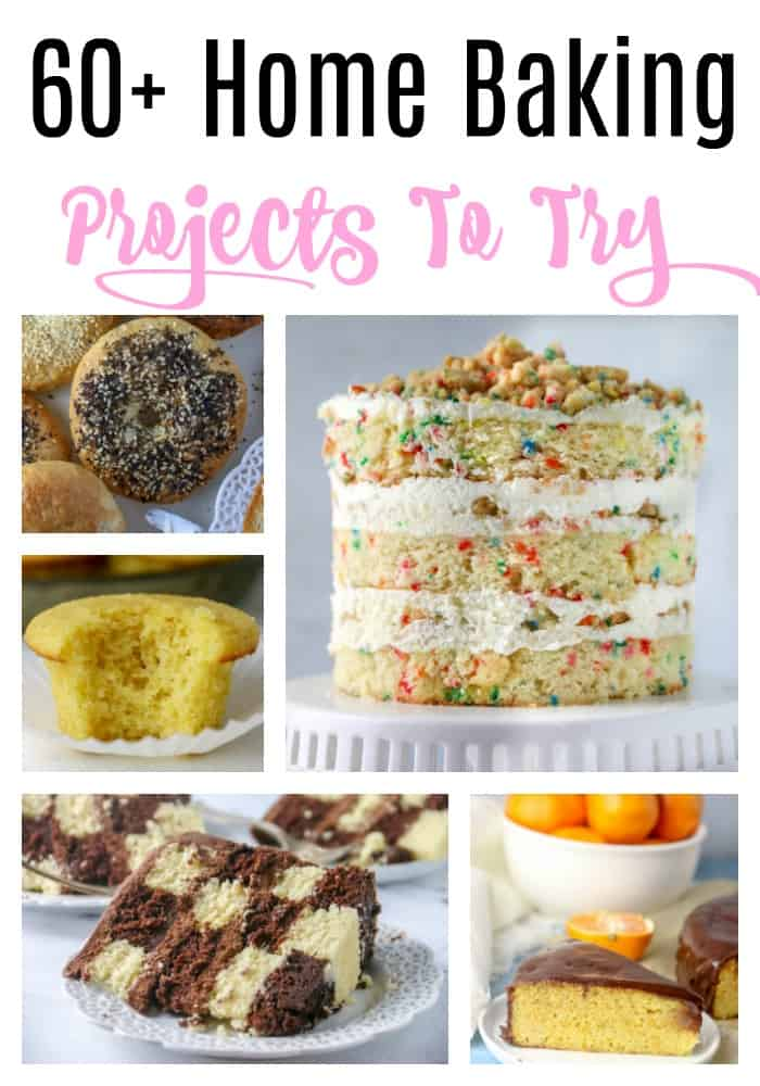 60+ home baking projects to try