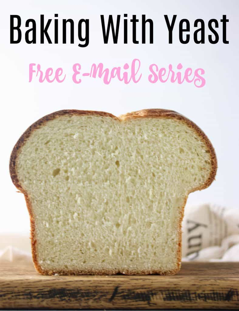 loaf of brioche cut in half with text above that reads baking with yeast free e-mail series