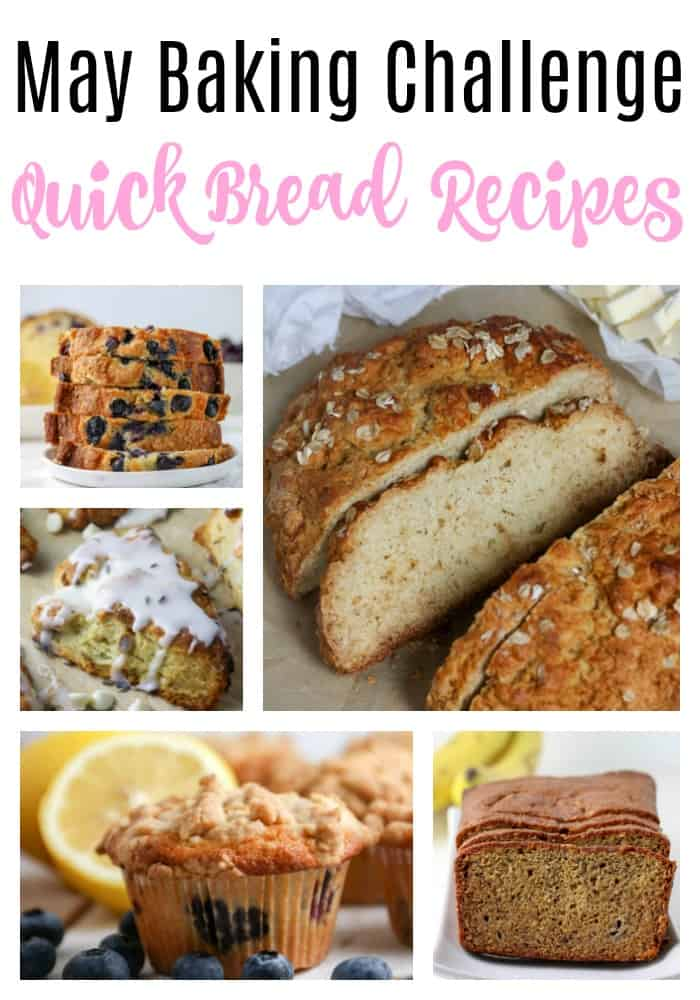 May baking challenge quick bread picture collage